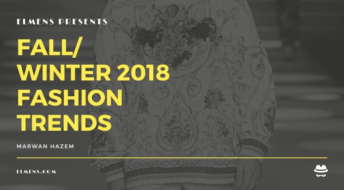 ELMENS Fall – Winter 2018 Fashion Trends