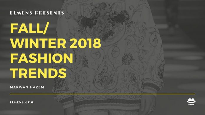 ELMENS Fall – Winter 2018 Fashion Trends