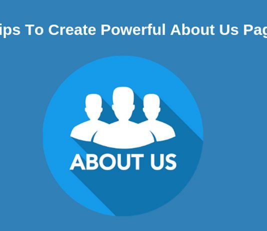 6 Actionable Tips To Create Powerful About Us Pages