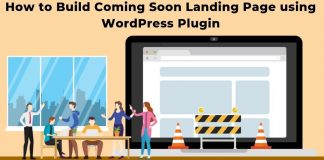 How to Build Coming Soon Landing Page using WordPress Plugin