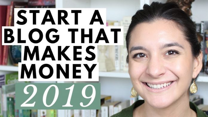 Starting a Blog in 2019 That Makes Money- Tips for Beginners