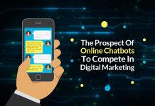 The Prospect Of Online Chatbots To Compete In Digital Marketing