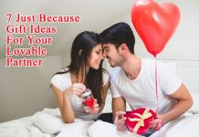7 Just Because Gifts You Send to Your Lovable Partner