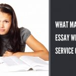 What Makes an Essay Writing Service